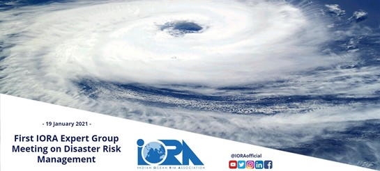India to host the First IORA Expert Group Meeting on Disaster Risk Management