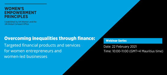 Upcoming Webinar: UN Women-IORA Webinar: Overcoming Inequalities through Finance